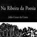 Na Ribeira da Poesia em Iguape, neste sábado, 20